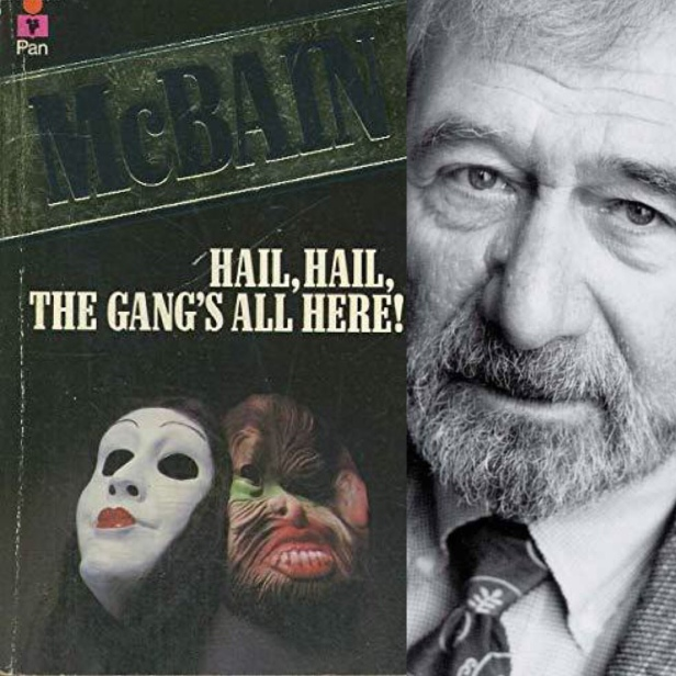 hail hail the gangs all here by ed McBain book cover and author photo